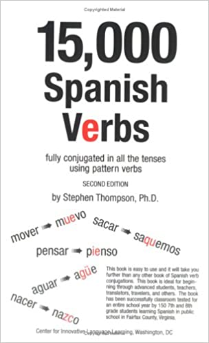 15, 000 Spanish Verbs Fully Conjugated in All the Tenses Using ...