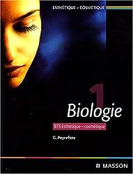 Esthétique-cosmétique BTS : Tome 1, Biologie