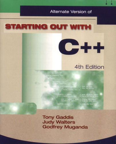 Starting Out with C++ Alternate Package (4th Edition) (Gaddis Series)