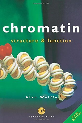 Chromatin, Third Edition: Structure & Function