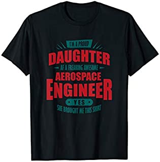 Aerospace Engineer  Proud Daughter Of A Engineer Gift T-shirt | Size S - 5XL