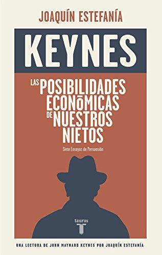Descargar Libro Las Posibilidades Económicas De Nuestros Nietos John Maynard Keynes