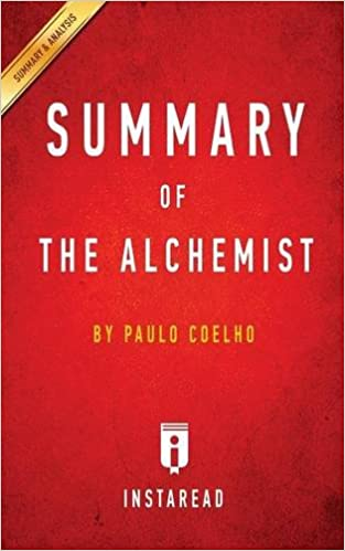 buy summary of the alchemist by paulo coelho includes analysis buy summary of the alchemist by paulo coelho includes analysis book online at low prices in summary of the alchemist by paulo coelho includes