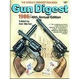 Gun Digest 1986, Ken Warner, 0910676887