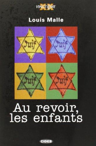 Au Resevoir Les Enfant (French Edition)