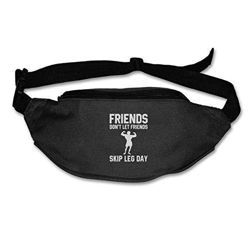 Friends Don't Let Friends Skip Leg Day Sport Waist Packs Fanny Pack For Travel