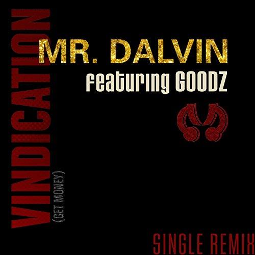 - Vindication (Get Money) [Single Remix] (Feat. Goodz)