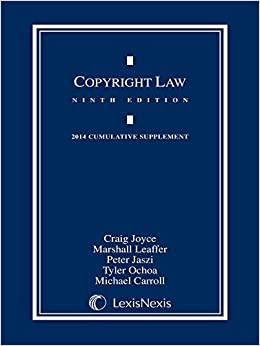 Book Copyright Law, 2014 Cumulative Supplement by Craig Joyce (2014-07-29)