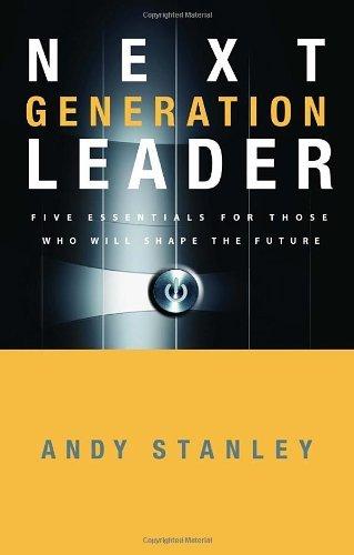 Andy Stanley Generation Essentials 6 1 2006