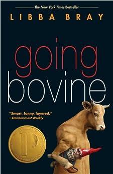 Going Bovine by [Bray, Libba]