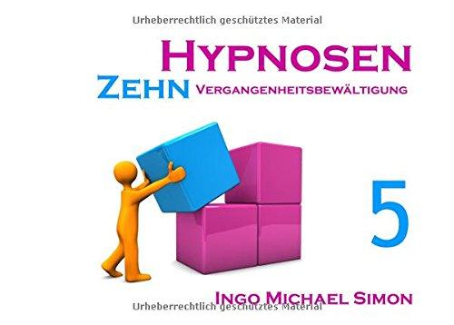zehn-hypnosen-band-5-vergangenheitsbewltigung
