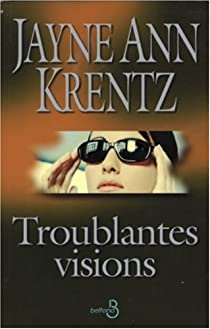 Troublantes visions par Krentz