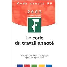 CODE DE TRAVAIL ANNOTÉ 2002