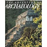 The Adventure of Archaeology, , 0870446037