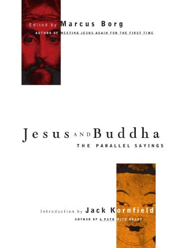 Jesus and Buddha: The Parallel Sayings (Seastone Series) by unknown (1999)