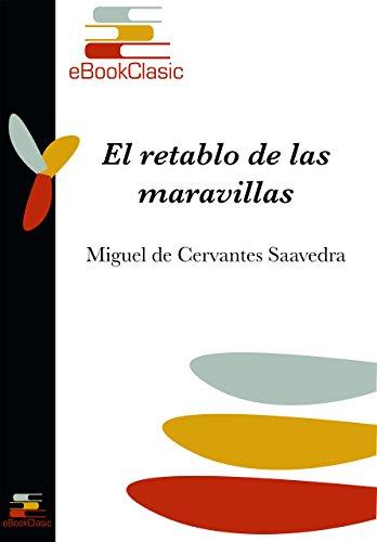 El retablo de las maravillas (Anotado) (Spanish Edition)