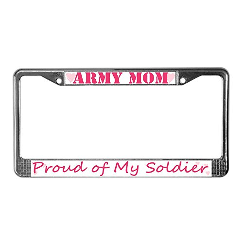 , Proud Of My Soldier - Chrome License Plate Frame, License Tag Holder (Army Mom License Plate Frame)
