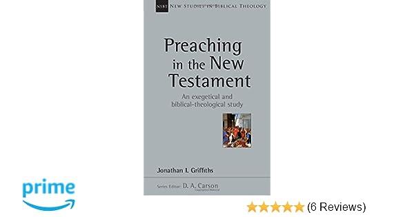 Preaching In The New Testament New Studies In Biblical