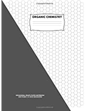 """Organic Chemistry: Hexagonal Graph Paper Notebook: 200 pages, 1/4 Inch Hexagons:8.5"""" x 11"""" Inches"""