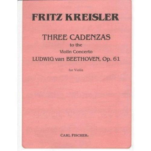 Kreisler, Fritz - Three Cadenzas for Beethoven's Violin Concerto, Op 61 - Carl Fischer Edition