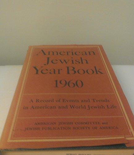 American Jewish Yearbook of 1960 - Volume #61