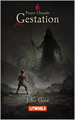 Gestation (Project Chrysalis Book 1) by John Gold