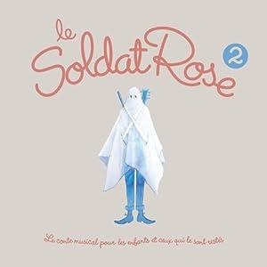 """Afficher """"Le Soldat rose 2"""""""