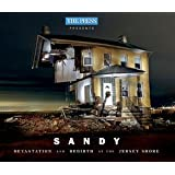 Sandy: Devastation and Rebirth at the Jersey Shore