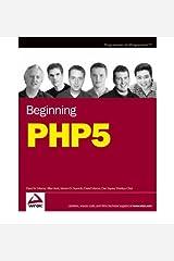 [(Beginning PHP5 )] [Author: Dan Squier] [Jul-2004] Paperback