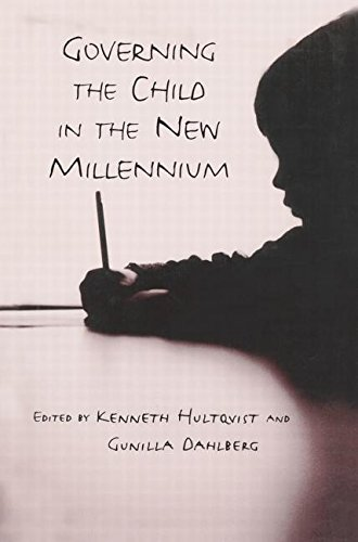 Governing the Child in the New Millennium