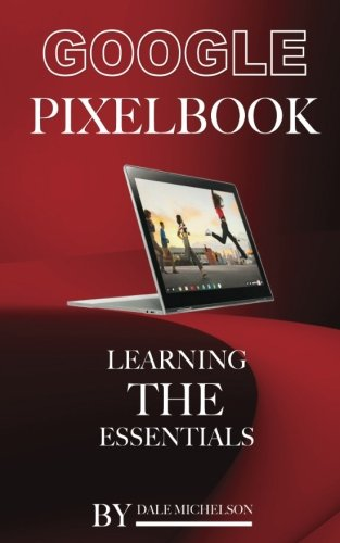 Price comparison product image Google Pixel Book: Learning the Essentials