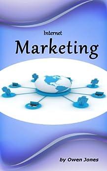 Internet Marketing Secrets (How To...) by [Jones, Owen]