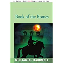 Book of the Romes by William Barnwell (2001-06-24)