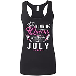 Running Queens Are Born In July Tank Top - Tank Top for Women - Women Tank Top - Running Tank Top - Activities - Outdoor - Gift for Women, Her - Nice Gift