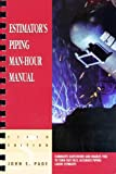 Estimator's Piping Man-Hour Manual (Estimator's Man-Hour Library)