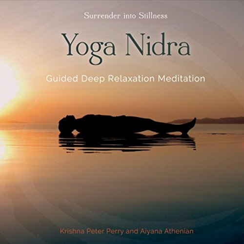 Yoga Nidra: Guided Deep Relaxation Meditation