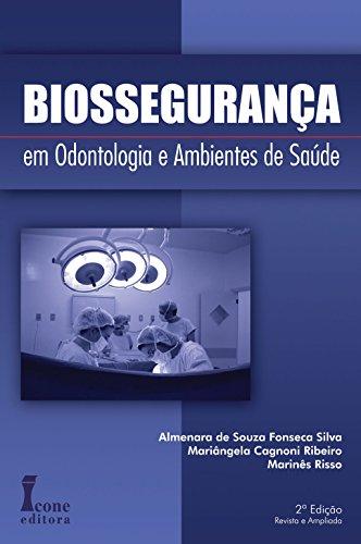 Biossegurança em Odontologia e Ambientes de Saúde