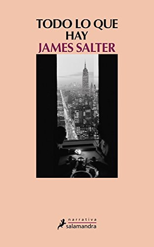 Book cover from Todo lo que hay (Spanish Edition) by James Salter