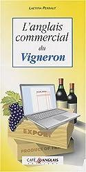 L'anglais commercial du vigneron (1CD audio)