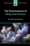 The Neuroscience of Sleep and Dreams (Cambridge Fundamentals of Neuroscience in Psychology)
