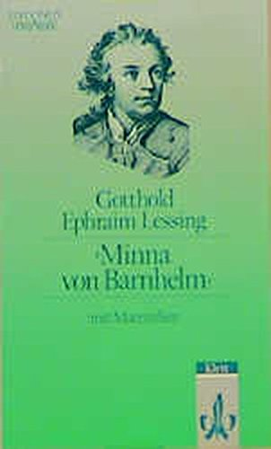 Minna von Barnhelm: Ein Lustspiel in fünf Aufzügen. Verfertigt im Jahre 1763. Textausgabe mit Materialien (Editionen für den Literaturunterricht)