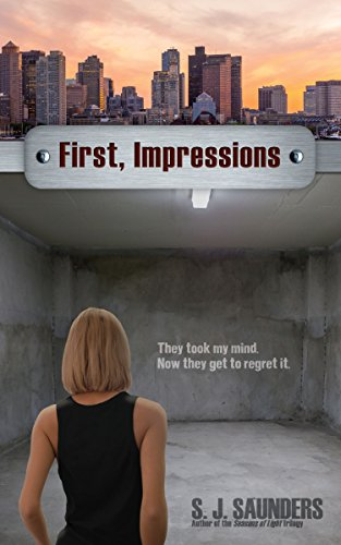 Book: First, Impressions (Last Intentions Book 1) by S.J. Saunders