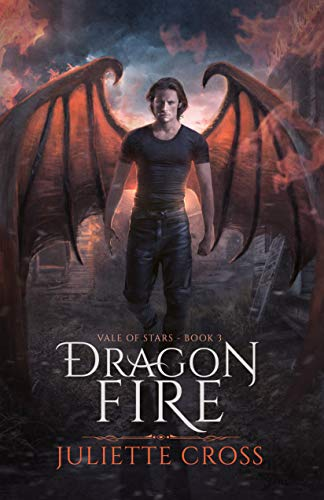 Dragon Fire by Juliette Cross