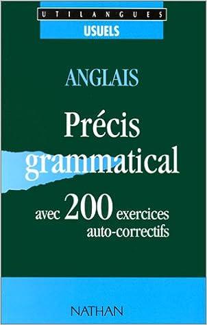 Book Anglais, 200 exercices: Avec précis grammatical et corrigés