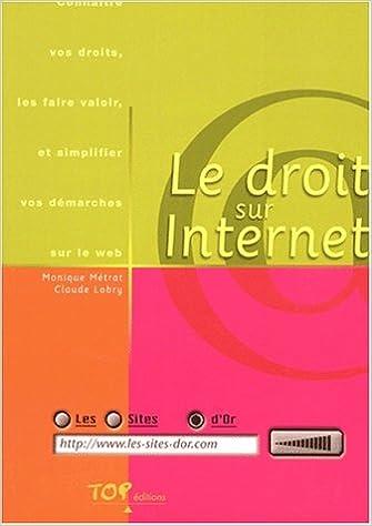 Télécharger en ligne Le droit sur Internet pdf epub
