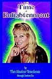Time of Enlightenment, Master Teachers Through Darlen-de Staff, 1403355878