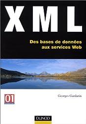XML : Des bases de données aux services Web