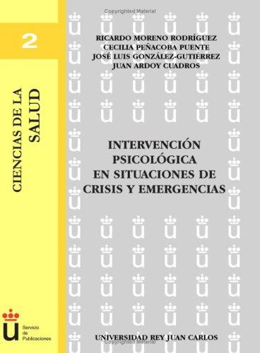 Intervencion Psicologica En Situaciones De Crisis (Spanish Edition) [Varios] (Tapa Blanda)