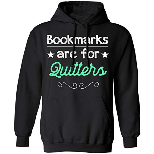 (Bookmarks are for Quitters T Shirt for Reading Men and Women)