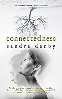 Connectedness (Identity Detective Book 2) by [Danby, Sandra]